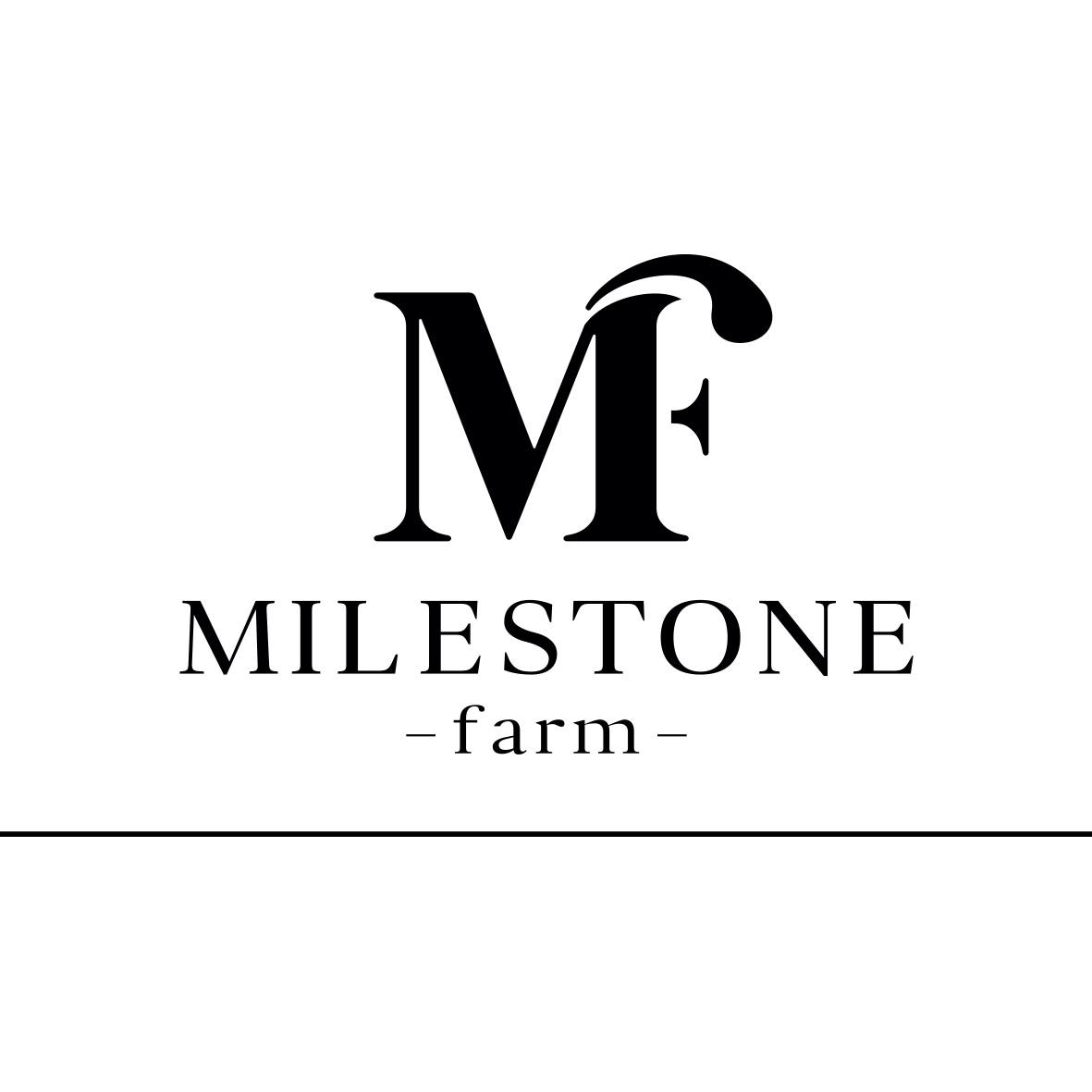 Milestone Farms